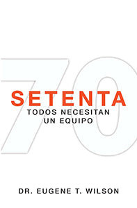 Seventy: Everyone Needs A Team (Spanish)