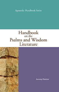 Handbook on the Psalms and Wisdom Literature (eBook)