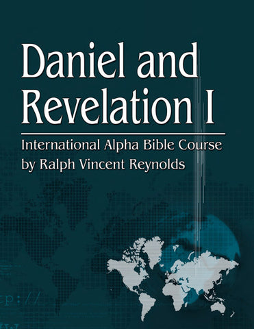 Daniel and Revelation 1-  Alpha Bible Course (eBook)