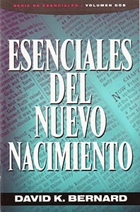 Essentials of the New Birth (Spanish) (eBook)