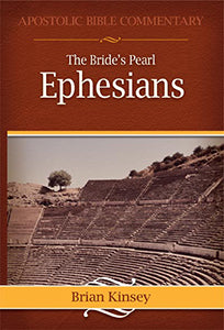 The Bride's Pearl Ephesians A Commentary
