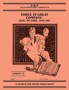 Accelerated Bible Curriculum - Three Is Great Company - Volume 12