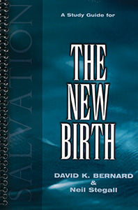 The New Birth - Study Guide