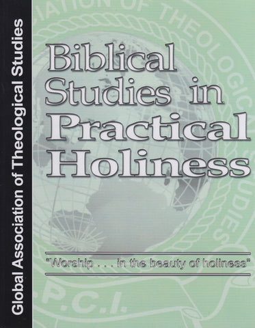 Biblical Studies in Practical Holiness  - GATS