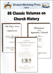 86 Classic Volumes on Church History - (PDF on DVD)