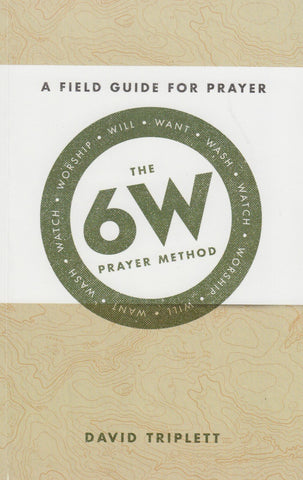 The 6W Prayer Method
