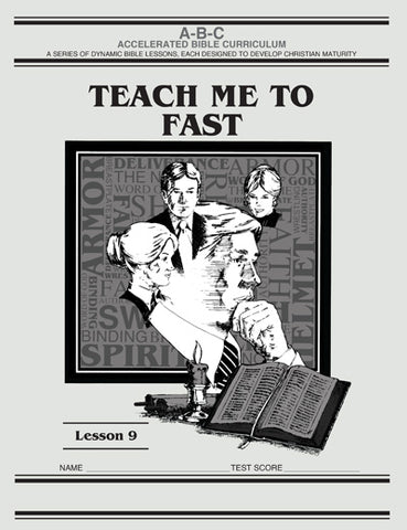 Accelerated Bible Curriculum - Teach Me To Fast - Volume 9