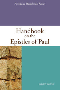 Handbook on the Epistles of Paul