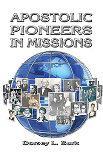 Apostolic Pioneers in Missions (eBook)