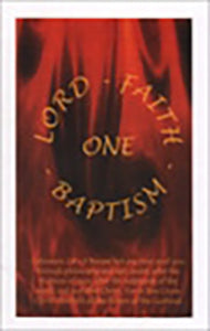 One Lord, One Faith, One Baptism