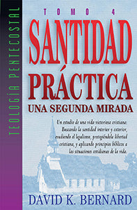 Practical Holiness A Second Look (Spanish)