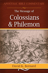 Message of Colossians & Philemon