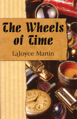 The Wheels of Time - A Pioneer Romance