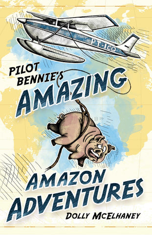 Pilot Bennie's Amazing Amazon Adventures