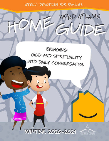 Word Aflame Home Guide Winter 2021 (PDF) - Church License