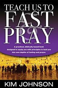 Teach Us to Fast and Pray