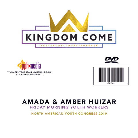 2019 NAYC Amado & Amber Huizar Youth Workers Friday DVD