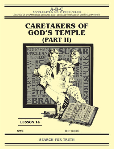 Accelerated Bible Curriculum - Caretakers of God's Temple - Volume 14