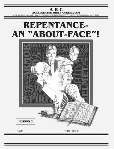 Accelerated Bible Curriculum - Repentance - An About Face - Volume 2