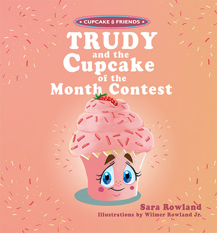 Trudy and the Cupcake of the Month Contest