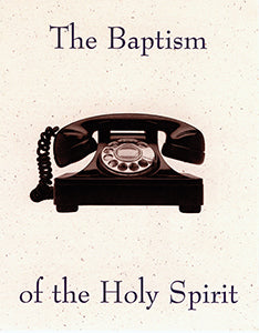 Tract - The Baptism of The Holy Spirit