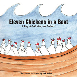 Eleven Chickens in a Boat - A Story of Faith, Fear, and Feathers!
