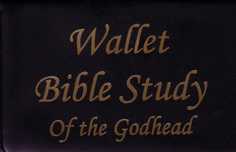 Wallet Bible Study - The Godhead