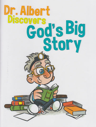 Dr. Albert Discovers God's Big Story