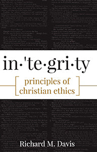 Integrity Principles of Christian Ethics