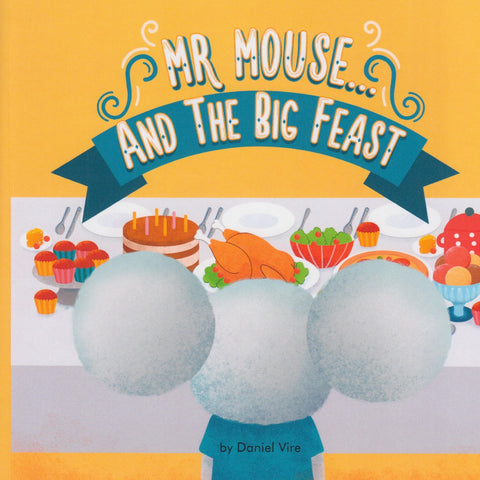 Mr. Mouse and The Big Feast