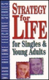 Strategy for Life for Singles and Young Adults