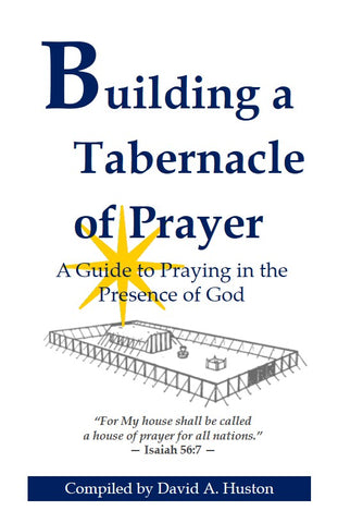 Building A Tabernacle of Prayer