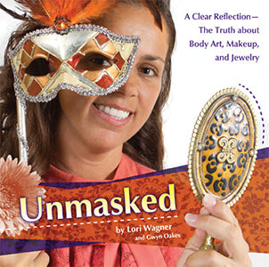 Unmasked - -The Truth About Body Art, Makeup, and Jewelry