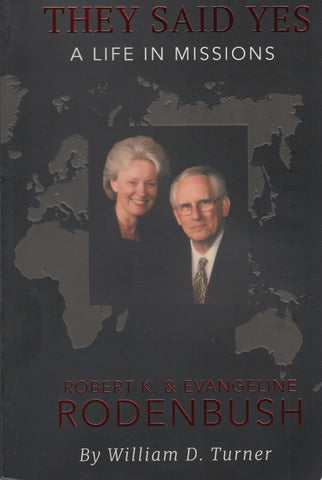 They Said Yes - A Life in Missions