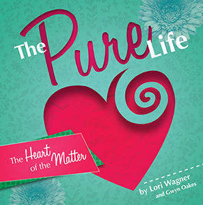 The Pure Life: The Heart of the Matter (eBook)