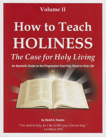 How To Teach Holiness Volume 2