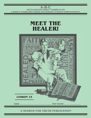Accelerated Bible Curriculum - Meet the Healer - Volume 15