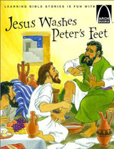 Jesus Washes Peter's Feet - Arch Books