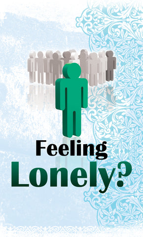Tract - Feeling Lonely? - (Package of 100)