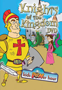 Knights of the Kingdom - DVD - Kids Power Hour