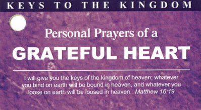 Personal Prayers of Grateful Heart - Keys To The Kingdom
