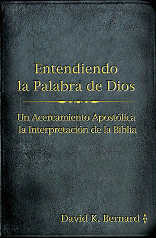Understanding God's Word (Spanish)