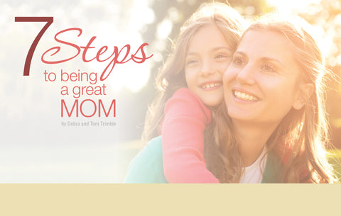 7 Steps to Being a Great Mom Gift Booklet