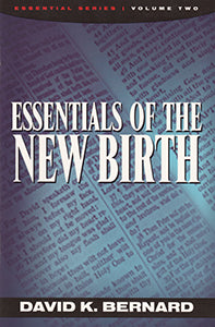 Essentials of the New Birth