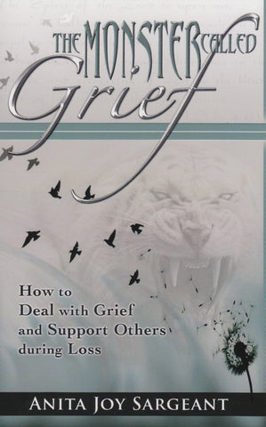 The Monster Called Grief: How to Deal with Grief