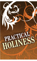 Tract - Practical Holiness (Package of 100)