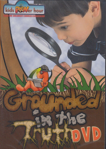 Grounded in the Truth - DVD - Kids Power Hour