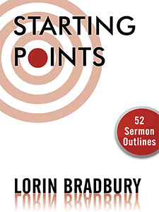 Starting Points 52 Sermon Outlines
