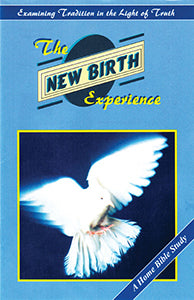 New Birth Experience - Bible Study