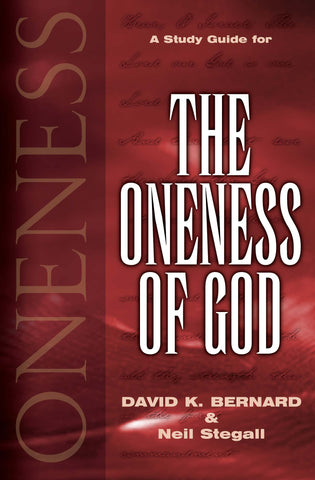 The Oneness of God Study Guide
